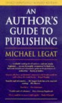 An Author's Guide to Publishing - Michael Legat