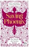 Saving Phoenix Die Macht der Seelen 2: Roman - Joss Stirling, Michaela Kolodziejcok