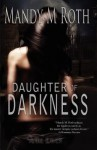 Daughter of Darkness: Daughter of Darkness Book One - Mandy M. Roth