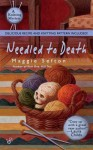 Needled to Death (A Knitting Mystery, # 2) - Maggie Sefton