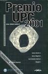 Premio UPC 2001 - Juan Miguel Aguilera, Carlos Gardini, Javier Negrete, José Antonio Cotrina, Pablo Nauglin