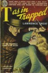 'T' As In Trapped - Lawrence Treat