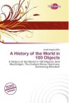 A History of the World in 100 Objects - Neil MacGregor, Jerold Angelus