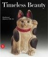 Timeless Beauty: Traditional Japanese Folk Art - Edmund de Waal, Anna Jackson, Rubert Faulkner, Gregory Irvine, Annie M. Van Assche, De Wa, Edmund de Wall