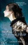 The Masque of the Black Tulip - Lauren Willig