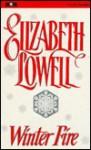 Winter Fire - Elizabeth Lowell