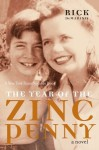 The Year of the Zinc Penny: A Novel - Rick DeMarinis