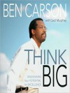 Think Big: Unleashing Your Potential for Excellence (MP3 Book) - Ben Carson, Cecil Murphey