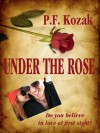 Under the Rose - P.F. Kozak