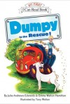 Dumpy to the Rescue! - Julie Andrews Edwards, Emma Walton Hamilton, Tony Walton, Cassandra Boyd