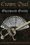Crown Duel (Crown & Court, #1/2) - Sherwood Smith