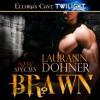 Brawn - Laurann Dohner, Vanessa Chambers