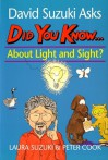 Did You Know About Light And Sight? - Laura Suzuki, Peter Cook, David Suzuki
