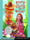Everything on a Waffle (Audio) - Polly Horvath, Kathleen Mcinerney
