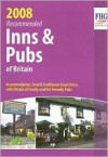 Recommended Inns & Pubs of Britain: Accommodation, Food & Traditional Good Cheer, with Details of Family and Pet Friendly Pubs - FHG Guides