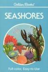 Seashores - Herbert S. Zim, Lester Ingle, Dorothy Barlowe, Sy Barlowe