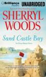 Sand Castle Bay - Sherryl Woods, Shannon McManus