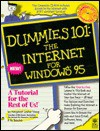 Dummies 101: The Internet for Windows 95 - Margaret Levine Young, Hy Bender