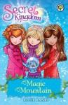 Secret Kingdom: 5: Magic Mountain - Rosie Banks