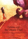 Fatima and the Dream Thief - Rafik Schami, Els Cools, Oliver Streich