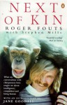Next Of Kin - Roger Fouts