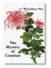 The Mystery of Creation - Watchman Nee