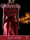 Cinderella - The Wicked Truth - Kelli Wolfe