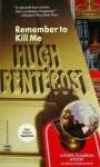 Remember to Kill Me - Hugh Pentecost