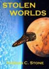 Stolen Worlds - Thomas C. Stone