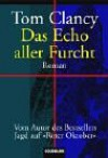 Das Echo aller Furcht - Tom Clancy