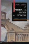 An Intellectual History of Liberalism - Pierre Manent