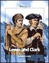 Lewis and Clark - Andrew Santella