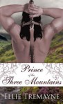 Prince of the Three Mountains - Ellie Tremayne