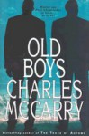The Old Boys - Charles McCarry