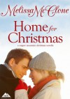 Home For Christmas (A Copper Mountain Christmas) - Melissa McClone