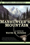 Manhunter's Mountain - Wayne D. Dundee