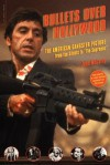 "Bullets Over Hollywood: The American Gangster Picture from the Silents to ""The Sopranos"" - John McCarty"