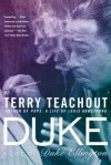Duke: A Life of Duke Ellington - Terry Teachout