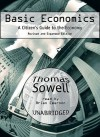 Basic Economics: A Citizen's Guide to the Ecomomy (Audio) - Thomas Sowell