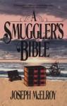 A Smuggler's Bible - Joseph McElroy