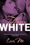 Love, Me - Tiffany White