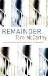 Remainder Signed Edition - Tom McCarthy