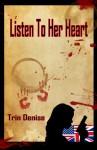 Listen To Her Heart - Trin Denise