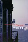 Writing - Marguerite Duras