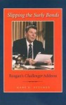 Slipping the Surly Bonds: Reagan's Challenger Address - Mary E. Stuckey