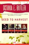 Seed to Harvest: Wild Seed, Mind of My Mind, Clay's Ark, and Patternmaster - Octavia E. Butler