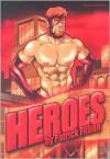 Heroes - Patrick Fillion