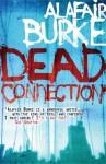 Dead Connection (Ellie Hatcher #1) - Alafair Burke