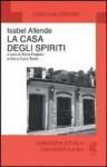 La casa degli spiriti - Angelo Morino, Isabel Allende, Sonia Piloto di Castri