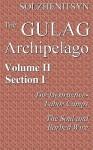 The Gulag Archipelago, 1918-1956: An Experiment in Literary Investigation, books III-IV - Aleksandr Solzhenitsyn